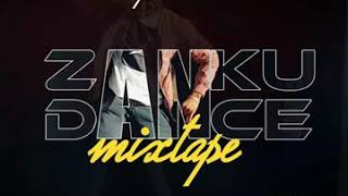 Gambar cover BEST OF ZANKU MIXTAPE 2019 FT DJ MIC, DJ NEPTUNE, DJ K WISE, DJ SIMPO, DJPEREZ,