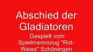"""Spielmannszug ,,Rot-Weiss"""" Schöningen - Abschied der Gladiatoren"""