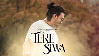 Tere Siwa | Shaarib Toshi | Azeem Shirazi | FT. Kavya & Shivani / Mann