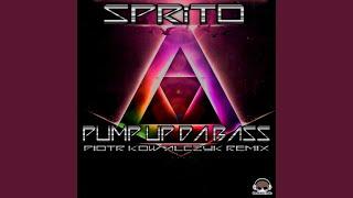 Pump up da Bass (Piotr Kowalczyk Remix)