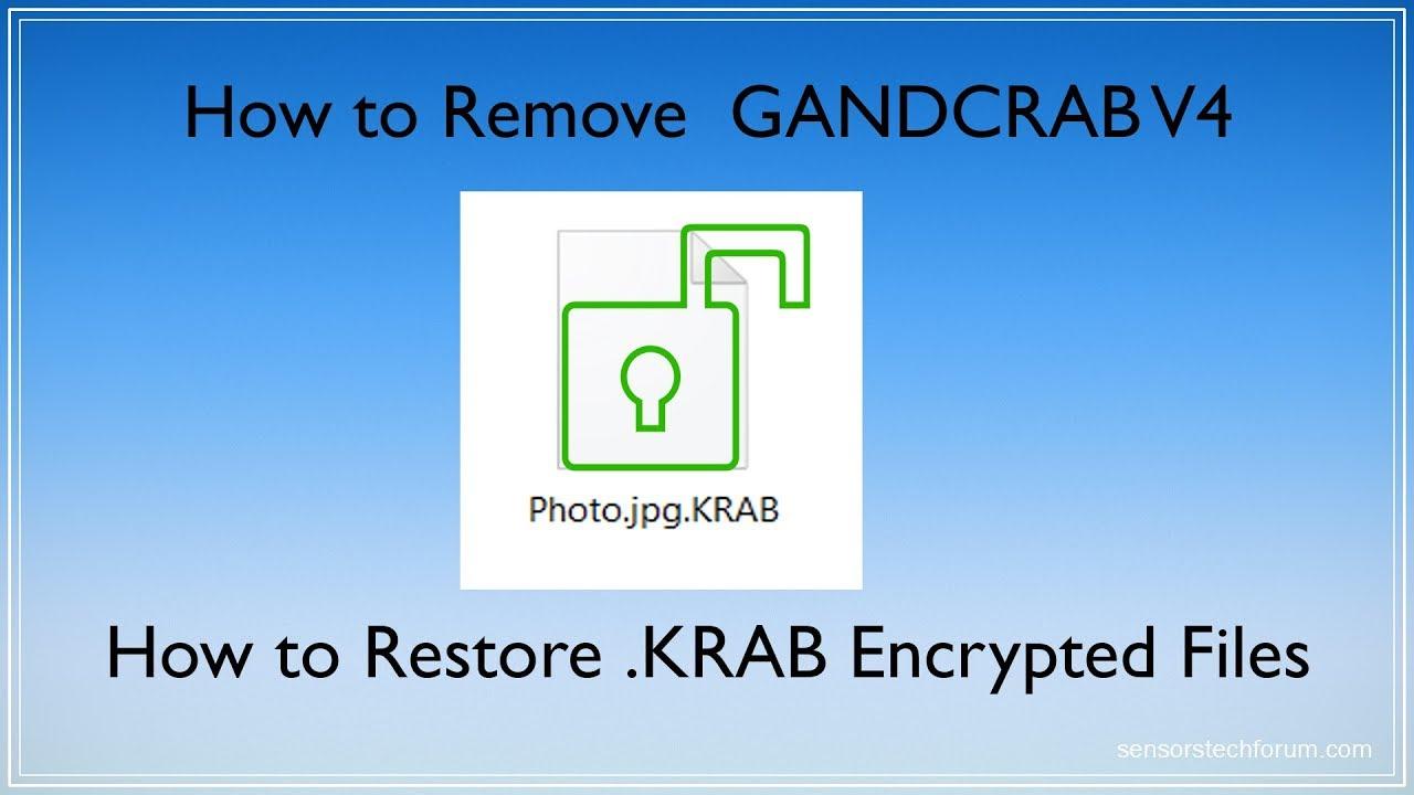 KRAB Files Virus (GANDCRAB V4) - How to Remove + Restore