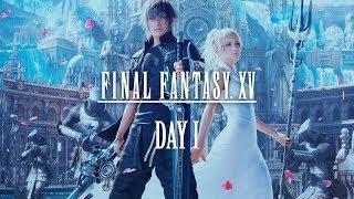 Final Fantasy XV (День 1)