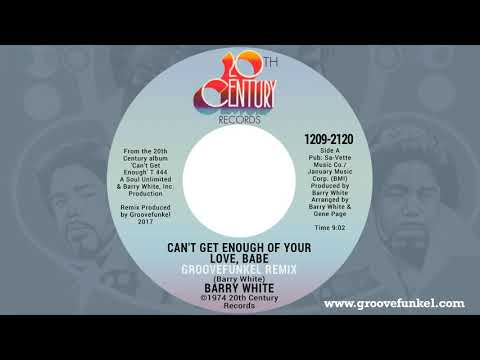 Barry White - Can't Get Enough of Your Love, Babe (Groovefunkel Remix)