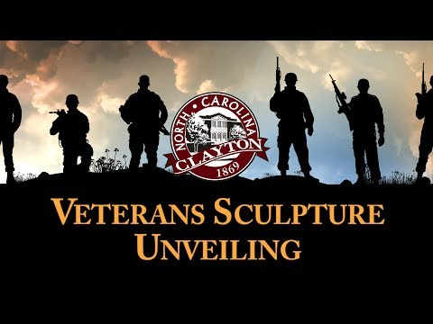 2017 Town of Clayton Veterans Sculpture Unveiling