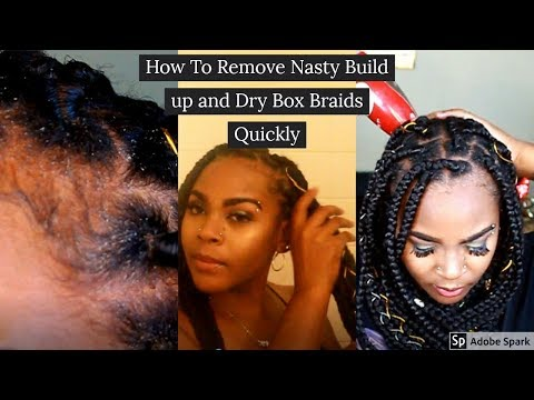 How to wash BOX BRAIDS after nasty BUILD UP