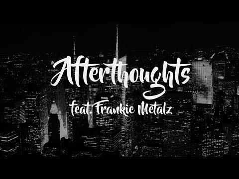 Jordan Royale - Afterthoughts feat. Frankie Metalz