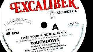 "Touchdown  - Ease your mind (US remix). 1982 (12"" Funk/Jazzfunk)"