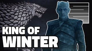 Why The Night King Is A Stark - Game Of Thrones Season 8 Theories