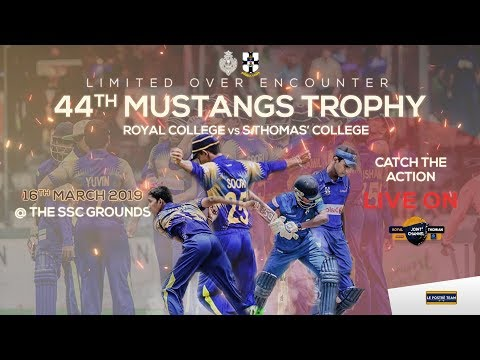 44th Mustangs Trophy - Royal Thomian Limited Over Encounter