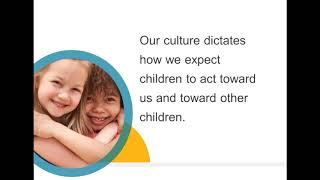 Webinar: Culturally Appropriate Positive Guidance for Young Children in Our Care