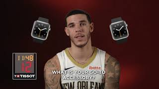 24 Seconds with Lonzo Ball presented by Tissot | New Orleans Pelicans