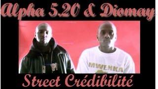 Diomay & Alpha 5.20 - Street Crédibilité