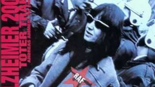 Tribute to RAF (Red Army Faction) or Baader-Meinhof Groupe