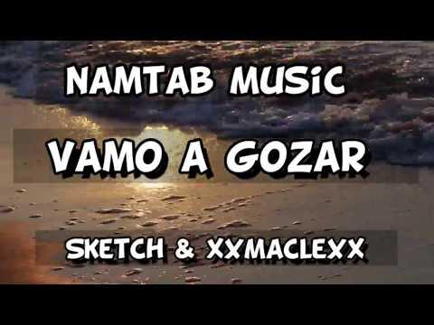 Namtab Music - ( Vamo A Gozar )  Sketch & XXMacleXx   - Aeternum #trap #mambo #aeternum