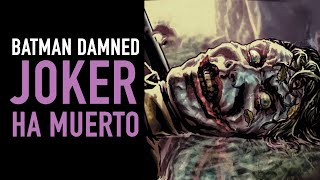 Joker ha muerto I Batman Damned