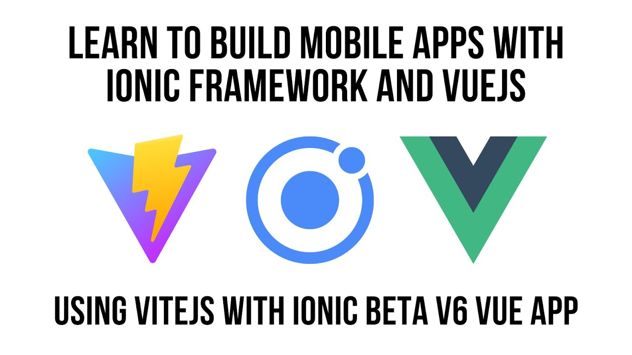 Getting Started with ViteJS, Ionic Framework Beta v6 And VueJS