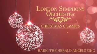London Symphony Orchestra - Hark! The Herald Angels Sing