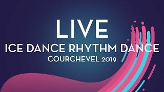 LIVE 🔴   Ice Dance Rhythm Dance   Courchevel 2019