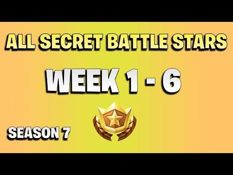 ALL Fortnite Season 7 Secret Battle Star Locations Week 1 To 6 - Season 7