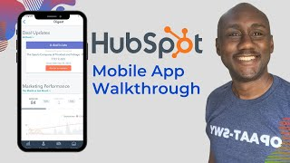 HubSpot Mobile App Walkthrough