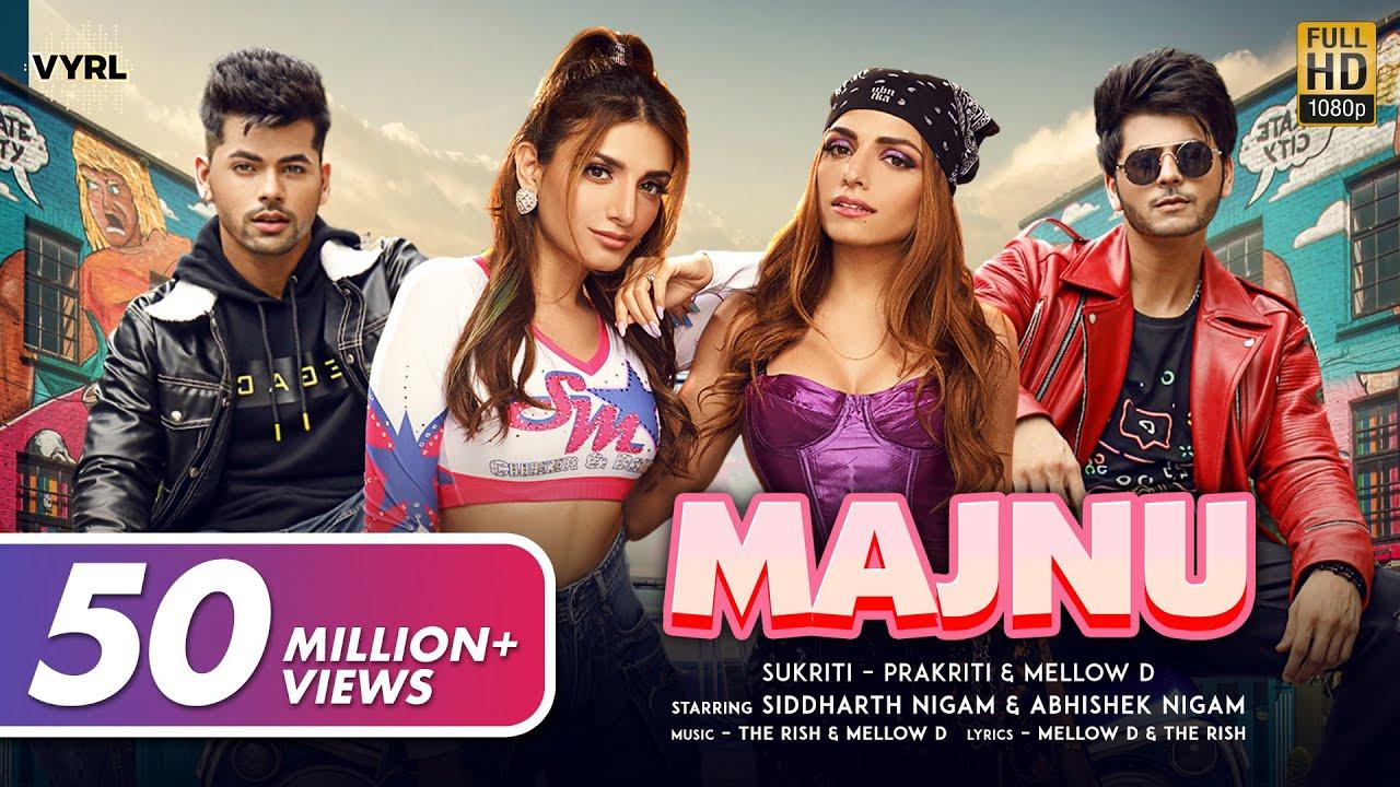 Download Majnu (Official Video) Sukriti, Prakriti, Mellow D   Siddharth Nigam, Abhishek Nigam   The Rish