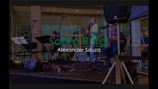 Sopro Rural - Alexander Souza | Sesc Santo Amaro 04/01/19
