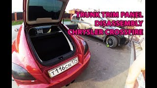 Trunk carpets and trim panels disassambly Chrysler Crossfire