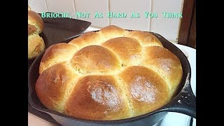 Cooking From Scratch:  Basic Brioche, This Is Not Difficult.  You Can Do It.