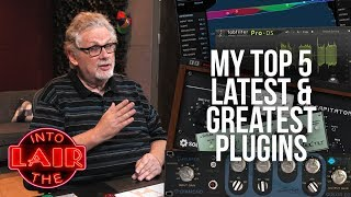 Video My Top 5 Latest & Greatest Plugins - Into The Lair #164 download MP3, 3GP, MP4, WEBM, AVI, FLV April 2018