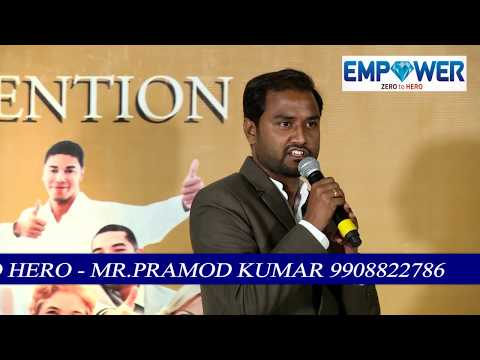 Empower Zero to Hero,How i earned more money in short time, a motivational talk by Mr. Pramod