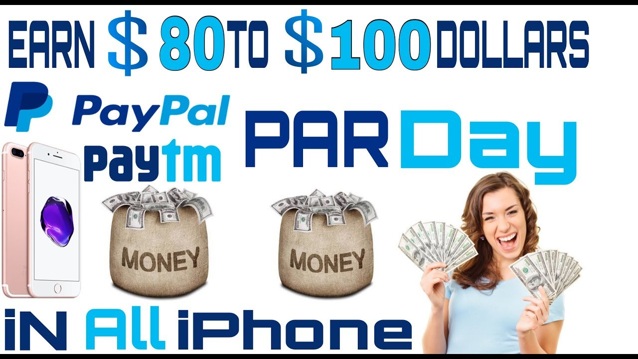 Earn Money 100 Dollar Paypal | Paytm | Cash Par Day in iPhone | iOS