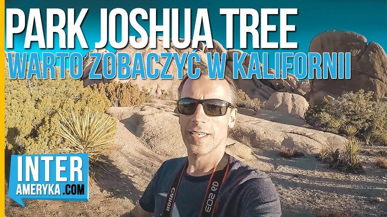Szlaki w Parku Narodowym Joshua Tree – część 2