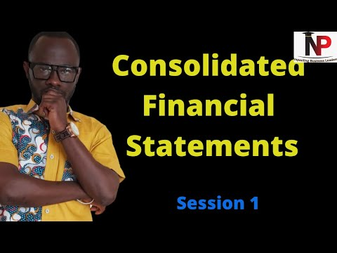 Consolidated Financial Statements - | ACCA | ICAG | CIMA | CFA | CPA - Nhyira Premium - Part 1