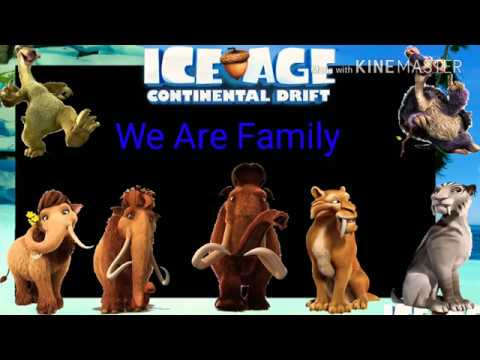 We Are Family and Credits of the movie Ice Age 4