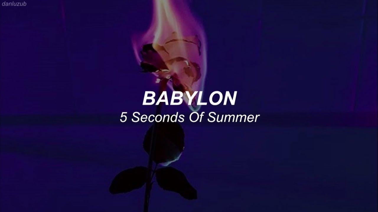 5 Seconds Of Summer Babylon Lyrics Espanol  E2 98 86 E5 Bd A1