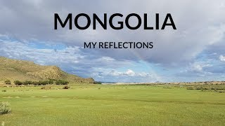 Mongolia: A Reflection