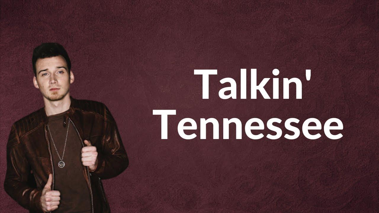 Morgan Wallen Talkin Tennessee Lyrics Chords Chordify