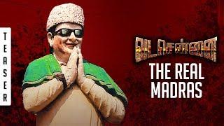 VADACHENNAI - The Real Madras | Teaser