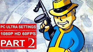 Fallout 4 Gameplay Walkthrough Part 2 [1080p 60FPS PC ULTRA Settings] - No Commentary