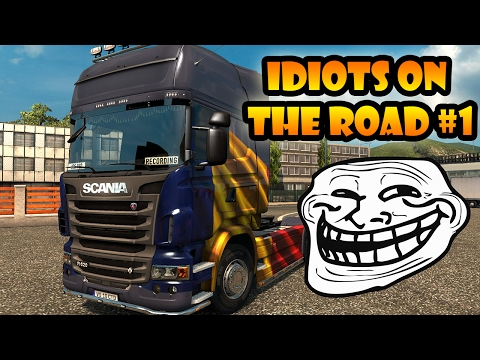 ★ IDIOTS on the road #1 - ETS2MP   Funny moments - Euro Truck Simulator 2 Multiplayer