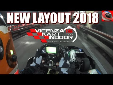 VKI VICENZA KART INDOOR - FIRST TIME NEW LAYOUT VERSIONE 2018