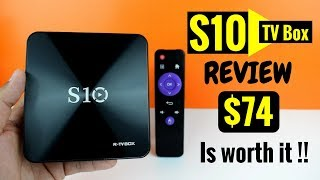 S10 -New TV box - Amlogic S912-3 GB RAM-32 GB ROM -Android 7 - REVIEW