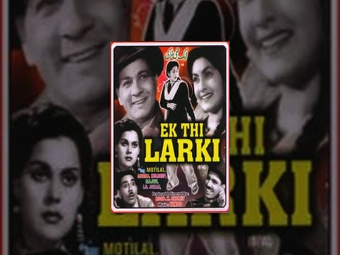 Ek Thi Ladki  Bharat Bhushan, I. S. Johar, Meena Shorey  Hindi Bollywood Full Movie