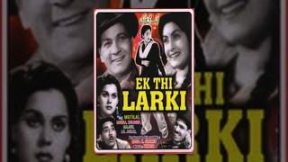 Ek Thi Ladki | Bharat Bhushan, I. S. Johar, Meena Shorey | Hindi Bollywood Full Movie