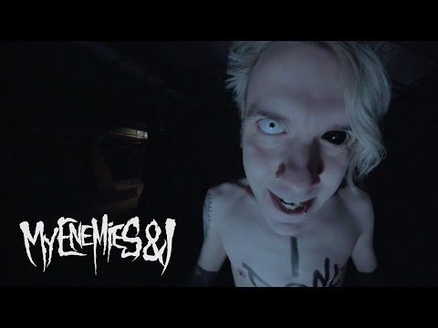 My Enemies & I - Fiends (Official Music Video)