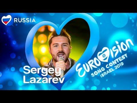 ЕВРОВИДЕНИЕ - 2019: ВТОРОЙ ПОХОД СЕРГЕЯ ЛАЗАРЕВА НА ЕВРОПУ