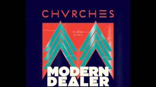 The Mother We Share - Chvrches (Modern Dealer Remix)