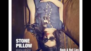 Stone Pillow - Rock and Roll Lies