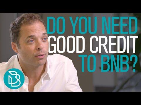 Do You Need Good Credit to BNB?