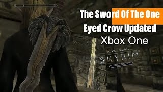 Skyrim SE Xbox One Mods|The Sword Of The One Eyed Crow Updated